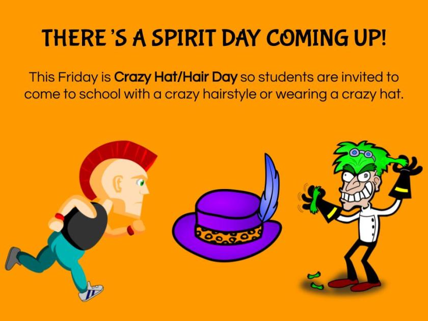 Vpps Is Having Another Spirit Day Friday May 17 Is Crazy Hat And Crazy Hair Day Ventura Park Ps Blog